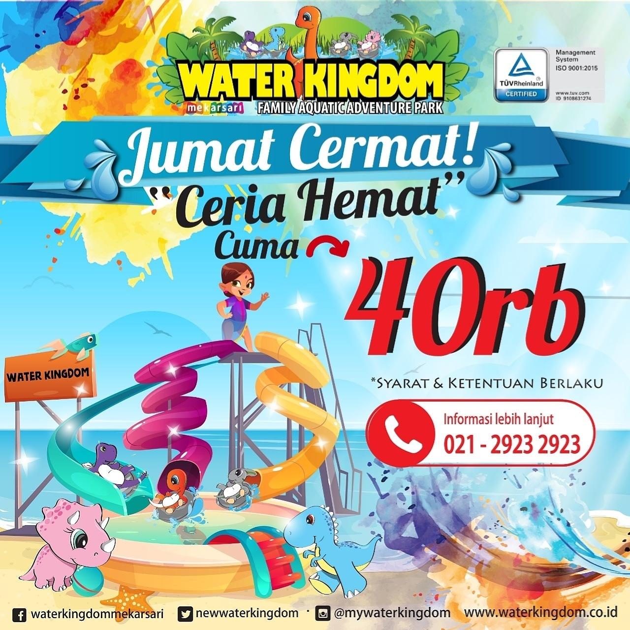 WATER KINGDOM HADIRKAN PROMO DI HARI JUMAT